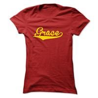 Are You a Grace? This shirt is for you!