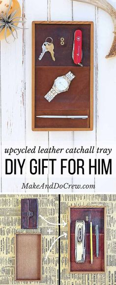 All you need for this inexpensive DIY gift for him is a thrifted leather wallet and a wood tray. This leather catchall tray makes a perfect DIY Father's Day gift idea, a quick Christmas craft for the man in your life or a third anniversary leather gift.   MakeAndDoCrew.com