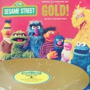 Sesame Street Gold album- I listened to this thing so much, 25yrs later & I can STILL recite it :).