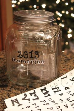 Have started this for 2013 - create a family memory jar - our new Sunday night ritual.  Write down exciting things that happened through the year & at the end read what you had written! Memories kept in a jar.