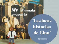 Las locas historias de Einn. Episodio 2: En la gran ciudad