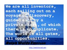 The world is all gates, all opportunities