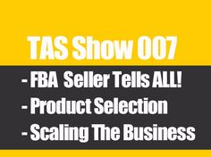 Selling On Amazon FBA Private Labeling Products - Arbitrage Method, Sourcing From China, Skus, and FBA Business 30k Month #TheAmazingSeller
