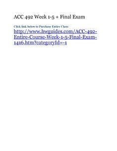 Acc 492 week 1 5 final exam