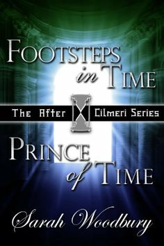 A Time Travel Fantasy Bundle: Footsteps in Time/Prince of Time (The After Cilmeri Series Books One and Two) by Sarah Woodbury, http://www.amazon.com/dp/B0050DEY54/ref=cm_sw_r_pi_dp_.e9vqb0ER7JFJ