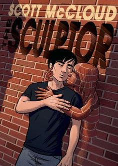 The Sculptor - Scott McCloud. Finished 4.14.15 (Graphic Novel format)