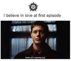 I believe in love at first episode-Dean-Supernatural! Love this show! Winchester Brothers, Dean Winchester, Jensen Ackles, I Believe In Love, My Love, Impala 67, Emmanuelle Vaugier, Supernatural Fans, Supernatural Pictures