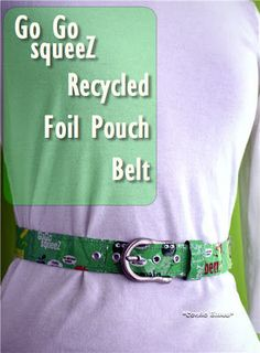Condo Blues: How to Make a Juice Pouch Belt. Great upcycling/recycling craft project!