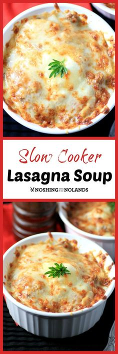 Slow Cooker Lasagna Soup by Noshing With The Nolands will be a family favorite, pure comfort food for cold winter nights.