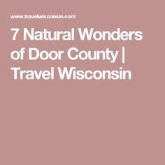 7 Natural Wonders of Door County | Travel Wisconsin