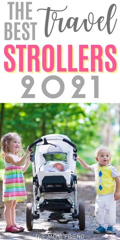 Here are the BEST travel strollers for 2021! This ultimate guide to travel strollers is a must-read for moms on the go! Get tips for which stroller is best for you, whether you're looking into travel strollers for an airplane, for toddlers, for an infant or baby, for twins, the best light weight travel stroller, or a travel stroller system, you'll find great advice to help you make the perfect choice! Travel With Kids, Family Travel, Best Travel Stroller, Flying With A Baby, Family Vacation Destinations, Friends Mom, Baby Gear, Airplane, Toddlers