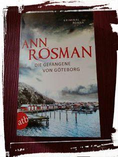 BunteBücherWelt: Die Gefangene von Göteborg - Ann Rosman