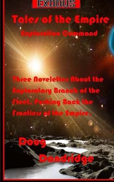 Exodus: Tales of the Empire: Exploration Command (Volume 1)