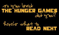 Three books to tide you over as you come down off The Hunger Games high...thank god- havent been able to find something good to read since ive read the trilogy!