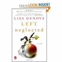 Left Neglected: Lisa Genova: 9781439164655: Amazon.com: Books