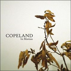 Copeland - In Motion on Limited Edition LP (Awaiting Repress)