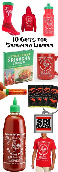 10 Cool Sriracha Gift Ideas. Perfect for fans of the spicy chili sauce! (Aka, hipster ketchup.)