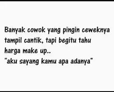 Quotes Lucu, Jokes Quotes, Qoutes, Funny Quotes, Memes, Hahaha Meme, Quotes Indonesia, Cute Love Quotes, People Quotes