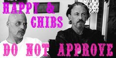 Happy & Chibs // Sons Of Anarchy