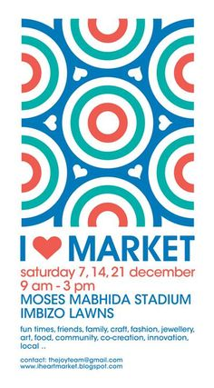 I heart Market Poster 2013 Concept and Design: Dominic Strauss My Market, Good Times, My Heart, I Shop, Innovation, Artisan, Concept, Graphic Design, Marketing
