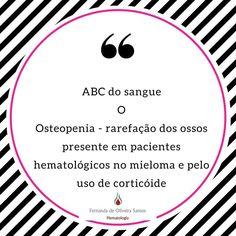 Série ABC do sangue! Cada dia uma letra e um assunto! #fernandahemato #sangue #hematologia #osteopenia