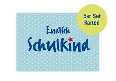 http://de.dawanda.com/product/46973142-Endlich-Schulkind-Einladung---Kartenset-5-Stueck