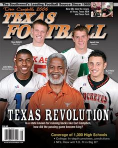 Dave Campbell's Texas Football - 2006 Summer Edition - featuring Earl Campbell with future stars. Earl Campbell, Texas Revolution, Fantasy Team, Houston Oilers, University Of Texas, Texas Tech, Running Back, Texas Longhorns, College Football