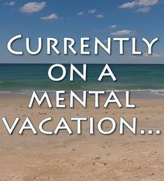 Currently on a mental vacation . : Can you relate? Virginia Beach Vacation, Beach Trip, Summer Beach Quotes, Outer Banks Beach, Beach Humor, Beach Video, Outer Banks Vacation Rentals, Ocean Quotes, I Love The Beach