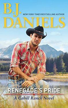 Renegade's Pride (A Cahill Ranch Novel Book 1)