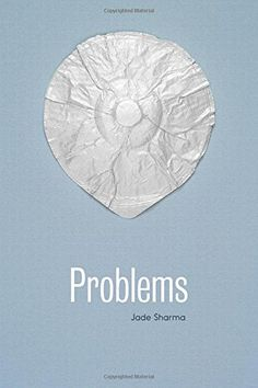 Problems by Jade Sharma