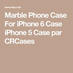 Marble Phone Case For iPhone 6 Case iPhone 5 Case par CRCases