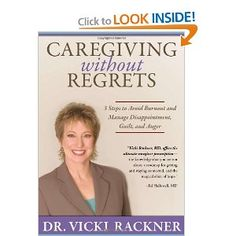 Caregiving without Regrets ~ Book Description: Throw out the caregiving rule book and mold your caregiving to your unique circumstances. You don't have to be a perfect caregiver, just be perfectly you.