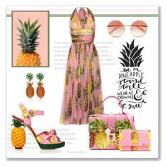 """""""Quote of the day: be a pineapple"""" by angelicallxx ❤ liked on Polyvore featuring Dolce&Gabbana and dolcegabbana"""