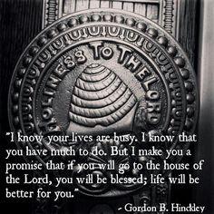 Temple attendance - Gordon B. Hinckley. ♡