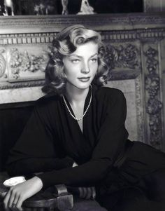 Lauren Bacall. She is, simply put, one of the most stunning women ever.