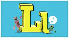 ABC Song - Letter L - The Lovely Letter L by StoryBots, via YouTube.