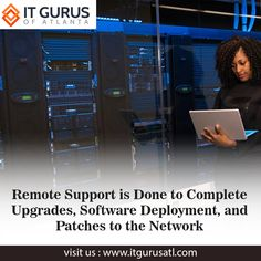 Remote support is done to complete upgrades, software deployment, and patches to the network. Software Deployment, Network Operations Center, Microsoft Support, Network Monitor, Remote, Georgia, Atlanta, Patches, Florida