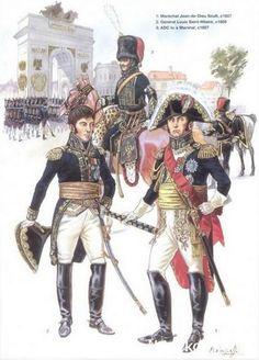 1-Maréchal Jean de Dieu Soult 1807. 2-Général Louis Saint-Hilaire 1809. 3-ADC de Maréchal 1807.