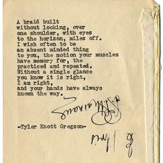 By author Tyler Knott: Typewriter Series #1521 by Tyler Knott Gregson ___ Chasers of the Light & All The Words Are Yours are Out Now! #tylerknott #tylerknottgregson #writinglife #favouriteauthor