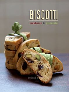 Cranberry and Pistachio Biscotti - A perfect gift to melt the heart of your loved ones. Great for Father's Day too! #biscotti #Father's Day