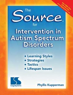 The Source® for Intervention in Autism Spectrum Disorders By Phyllis Kupperman. This is a great reference for any parent, teacher, SLP, or advocate who wants to understand more about language processing in autism. It also has MANY useful intervention strategies! (If you're an SLP you can read it and take a test on the website for 0.5 CEUs)