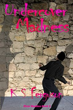 Undercover Madness (River Madden Book 2) - Kindle edition by K S Ferguson. Literature & Fiction Kindle eBooks @ Amazon.com.