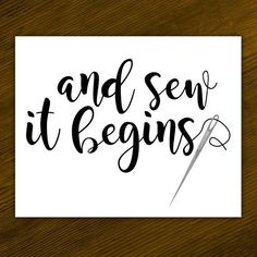 And Sew It Begins Funny Digital Printable Poster Sewing Punny Needle Puns So It Begins Lettering Needlepoint Pun Sews Thread Stitches Sewing Art, Love Sewing, Sewing Crafts, Sewing Projects, Sewing Patterns, Sewing Room Decor, Sewing Rooms, Craft Room Signs, Sewing Humor