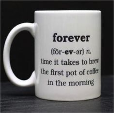 It really does feel that way when you're needing your morning caffeine! But it's worth the wait for GiveOnlyTheBest.com gourmet coffee. Visit us today!