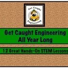 Get Caught Engineering All Year Long We know that finding an extra spot for a STEM lesson can be difficult in a busy schedule. We have chosen twelve STEM lessons that will be perfect for your class!