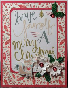 "Have Yourself a Merry Christmas Year Round Challenges for Christmas Cards...This card was created using CTMH PML (Picture My Life) Cards and PaperPak ""White Pines"". The Sentiment is from a PML Card."