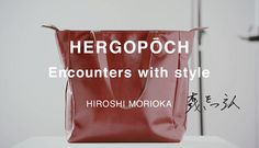 HERGOPOCH Encounters with style   LIGHT THE WAY DESIGN OFFICE #エルゴポック #HERGOPOCH #Encounters #LIGHTTHEWAY #promotion #movie