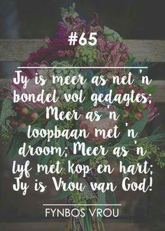 """""""Vrou van God..."""" __[Fynbos Vrou/FB] # 65 #Afrikaans #2bMe #vrouwees"""