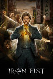 Watch Marvel's Iron Fist TV Shows Online - Danny Rand resurfaces 15 years after being presumed dead. Now, with the power of the Iron Fist, he seeks. Iron Fist Netflix, Iron Fist Serie, Iron Fist Tv Series, Hd Movies, Movies To Watch, Movies Online, Movies And Tv Shows, Movie Tv, 2017 Movies
