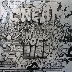 CREAM - (1968) Wheels of fire http://woody-jagger.blogspot.com/2013/11/los-mejores-discos-de-1968.html